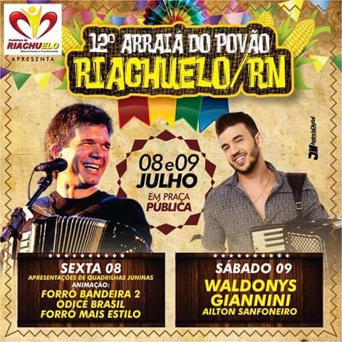 Vem ai o 12° Arraia do Povão em Riachuelo/RN Confira as Atrações