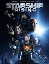 Starship: Rising   Bmovies
