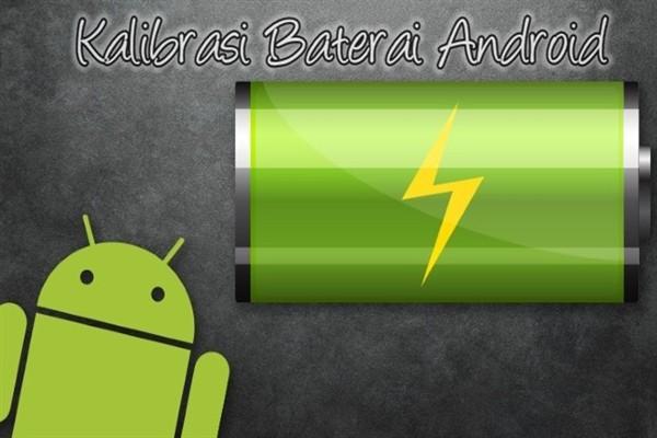 terlebih ketika daya baterai pada smartphone anda cepat habis 3 Cara Kalibrasi Baterai Ponsel Android Yang Ampuh