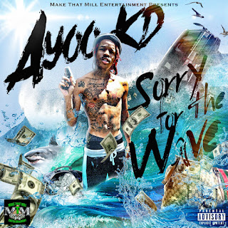 New Music: Ayoo KD - Sorry for the Wave