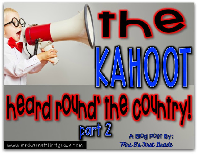 Kahootin' Round the Country - Part Two! - Mrs. B's First Grade