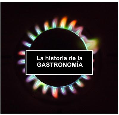 historia de la cocina y su gastronomia