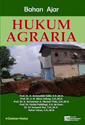 Hukum Agraria Dalam Arti Luas, Sempit Dan Azas-Azas Hukum Agraria