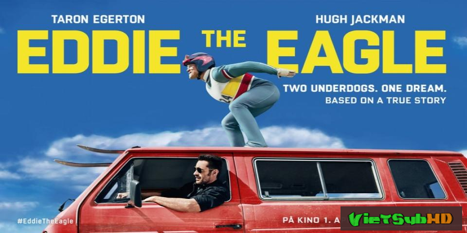 Phim Đại bàng Eddie VietSub HD | Eddie the Eagle 2016