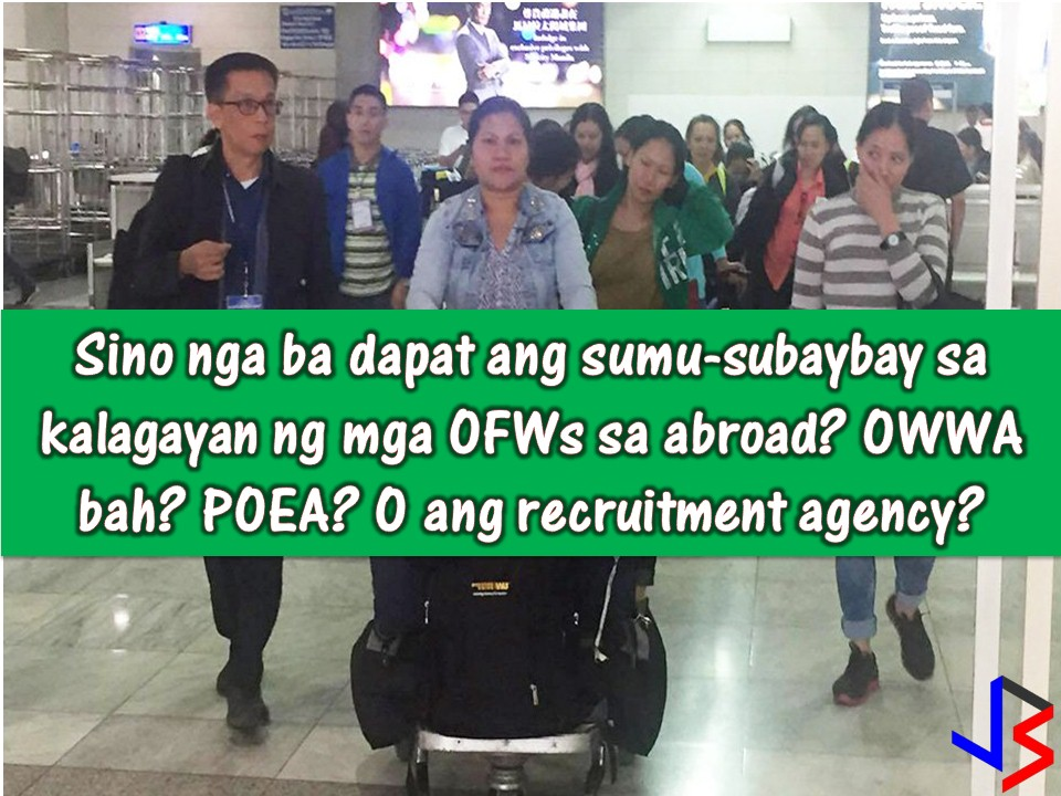 When the Overseas Filipino Workers (OFW) got unlucky or worst died while working abroad because of maltreatment or abuse, it is very normal for a family to seek justice and asked who's in charge in the monitoring of the condition or the situation of the Filipino worker while working in a foreign land?  Why is it that there is no help extended to the worker in that dire situation in spite of many agencies being tasked to do so?   Read more: http://www.jbsolis.com/2018/03/who-should-monitor-ofws-welfare-poea-or-the-recruitment-agency.html#ixzz592mNjq19