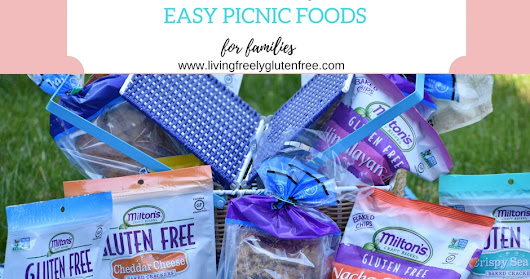 Easy Picnic Foods for Gluten Free and Dairy Free Families