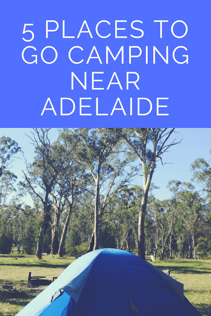 Where to go camping near Adelaide?  5 suggestions