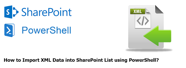 powershell import xml to sharepoint list