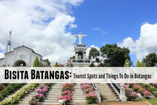 Tourist Spots and Things To Do in Batangas