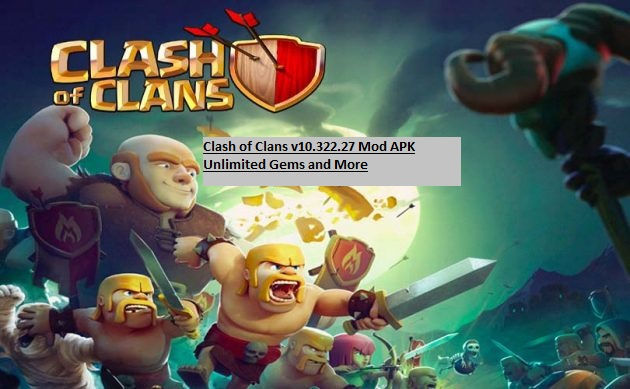 Clash of Clans v10.322.27 Mod APK Unlimited Gems and More