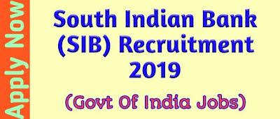 South Indian Bank SIB Recruitment 2019 । Government Of India New Assam Govt Job News