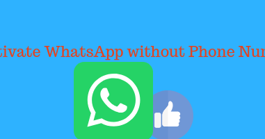 How to Activate WhatsApp without Phone Number Verification? Install