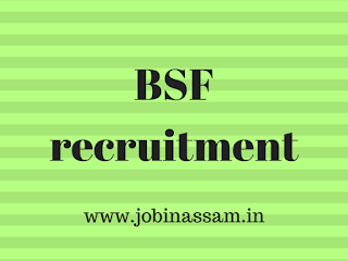 Border security force (BSF) Recruitment 2017