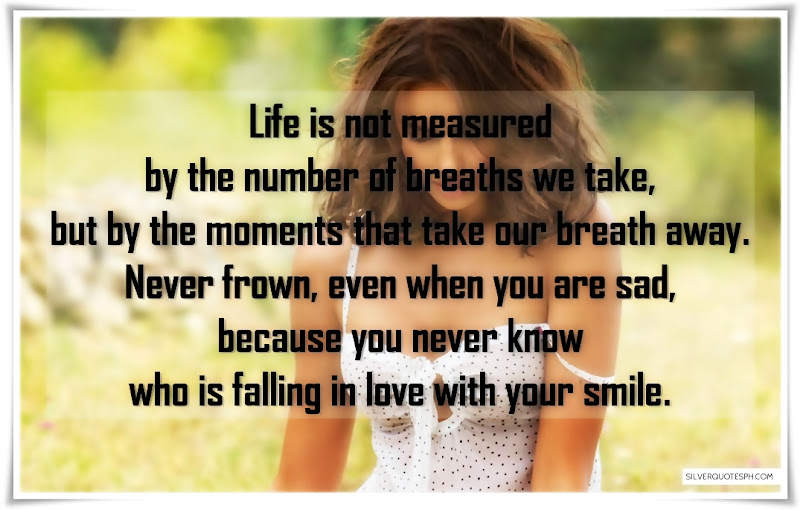 Life Is Not Measured By The Number Of Breaths We Take, Picture Quotes, Love Quotes, Sad Quotes, Sweet Quotes, Birthday Quotes, Friendship Quotes, Inspirational Quotes, Tagalog Quotes