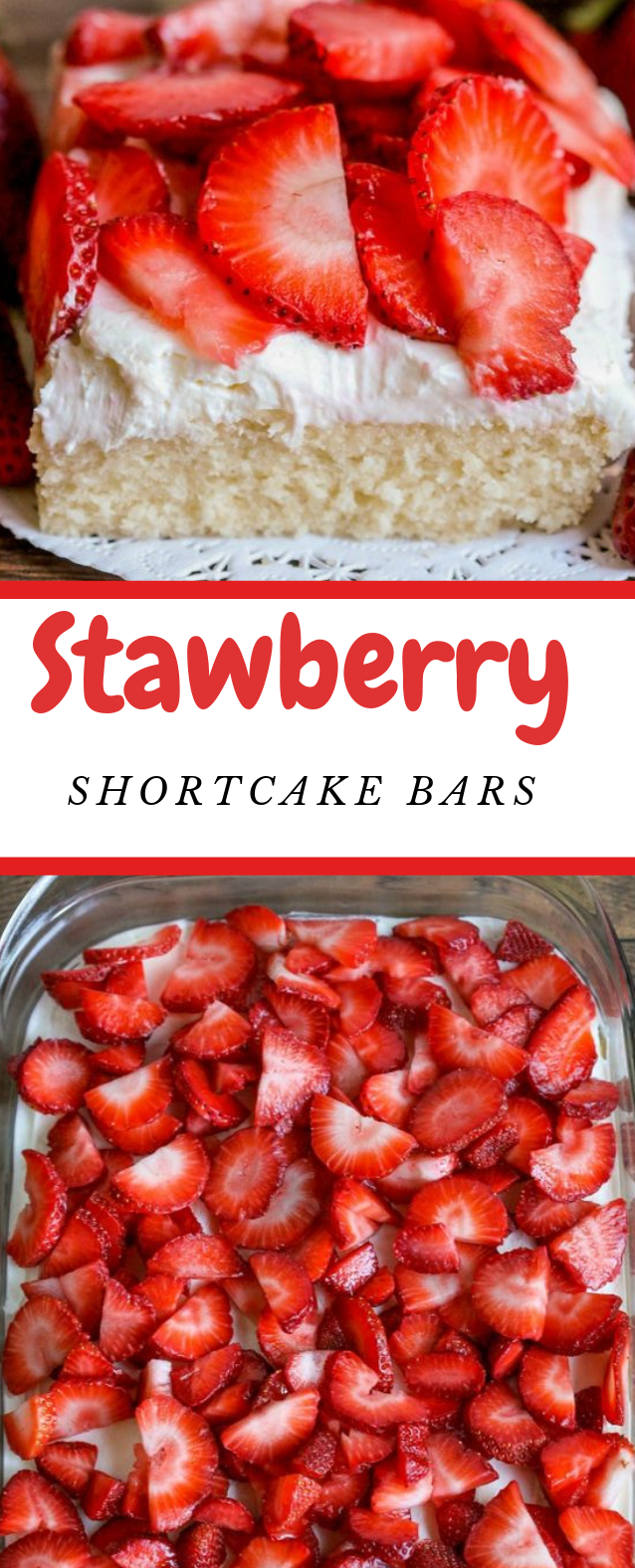 STRAWBERRY SHORTCAKE BARS #cakebars #dessert