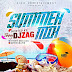[MIXTAPE] DJ ZAG - SUMMER MIX