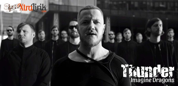 Arti Lirik Lagu Thunder Imagine Dragons Terjemahan