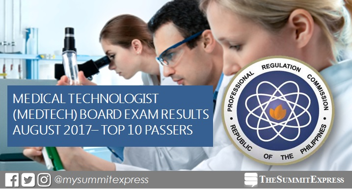 TTOP 10 PASSERS: August 2017 Medtech (RMT) board exam results