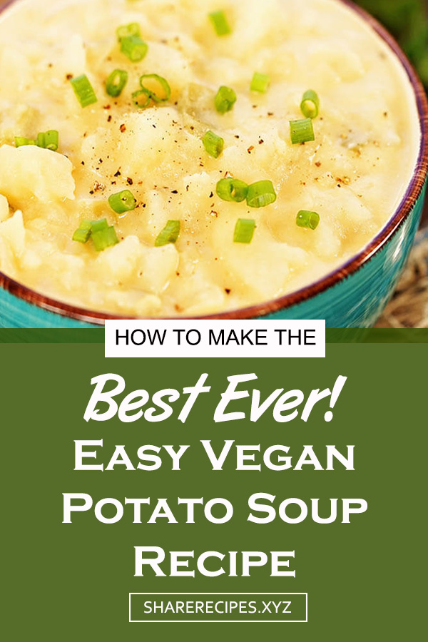 Easy Vegan Potato Soup Recipe | Soup Recipes, Easy Recipes, Vegetable Recipes, Vegan Recipes, Healthy Recipes Easy, Healthy Recipes Dinner, Dinner Recipes For Family, Dinner Recipes Soup #vegan #potato #soup #souprecipe #easysoup #easydinner #maindish #vegetarian #vegetable #dinner #dinnerrecipe