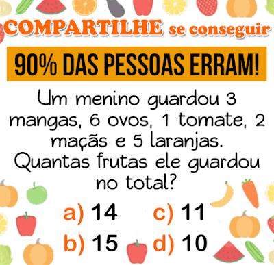 Desafio das frutas: Um menino guardou 3 mangas, 6 ovos, 1 tomate, 2 maçãs e 5 laranjas...