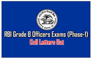 RBI Grade B Officers Exams (Phase-1) – Call Letters Out