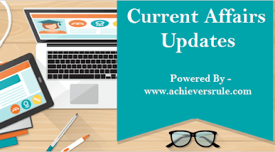 Current Affairs Update - 30 and 1st October 2017