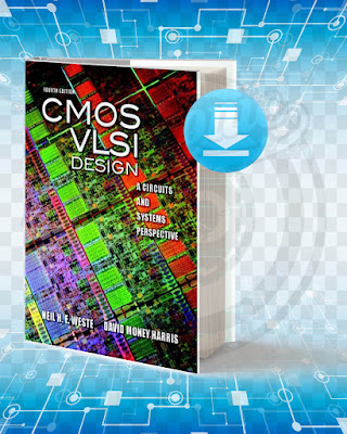 Free Book CMOS VLSI Design A Circuits And Systems Perspective pdf.