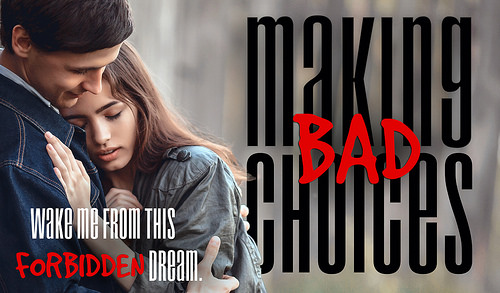 Making Bad Choices Teaser 2