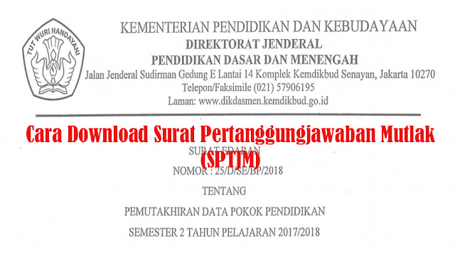 Inilah Cara Download Surat Pertanggungjawaban Mutlak (SPTJM)