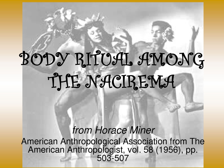 Body Ritual Among The Nacirema By Horace Miner Kmla 18th