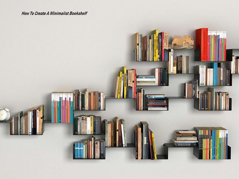 & How To Create A Minimalist Bookshelf - Home and Room Decoration