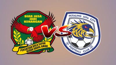 Live Streaming Kedah vs PJ City FC Piala FA Malaysia 16.4.2019