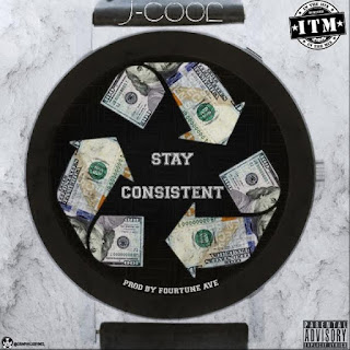 New Video: J CooL – Stay Consistent