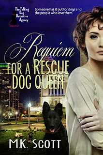 Requiem for A Rescue Dog Queen by M. K. Scott