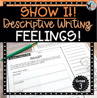 Show It Descriptive Writing Feelings Teachers Pay Teachers Resource