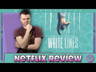 [Series] White Lines - Season 01 (Complete Episode ) MP4 And Review