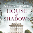 Upcoming Release! House of Shadows: A Novel by Nicola Cornick