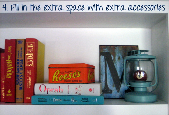 Find other cute accessories to fill in the space. Super simple bookshelf styling tips!