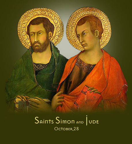 OCTOBER 28, Feast of Saints Simon and Jude, Apostles