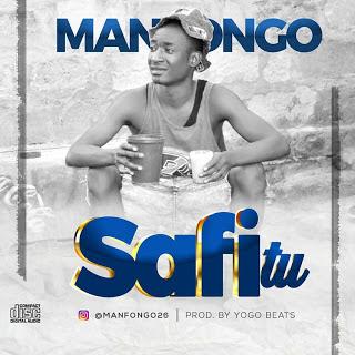 Manfongo - Safi Tu