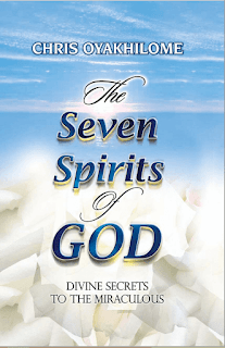 The Seven Spirits of God by Chris Oyakhilome