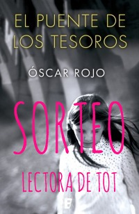https://lectoradetot.blogspot.com.es/2017/12/sorteo-de-el-puente-de-los-tesoros-de.html