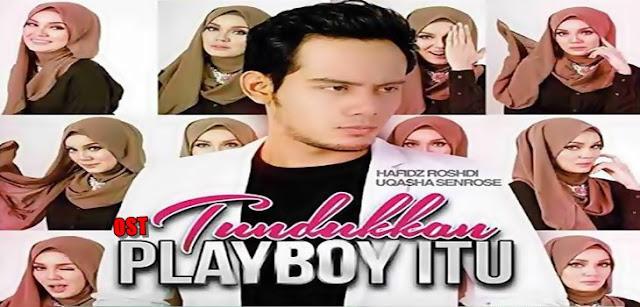 Drama Tundukkan Playboy Itu Yang Tak Logik