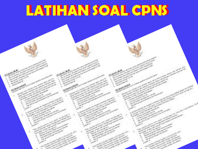 Contoh Latihan Soal Tes CPNS Terbaru