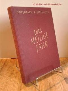 Rittelmeyer, Friedrich: Das heilige Jahr
