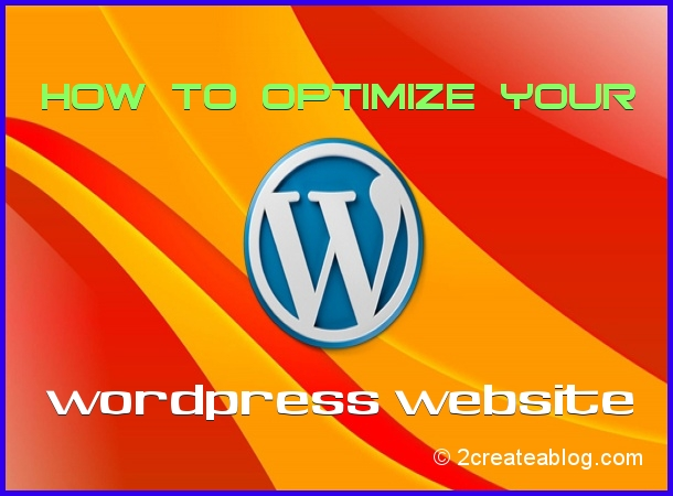 3-Simple Steps to Optimize Your WordPress Website / Blog