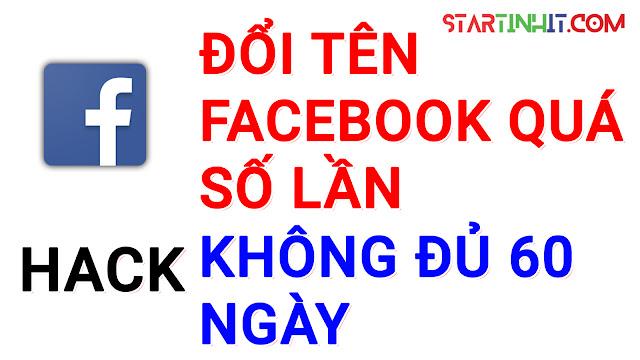 [Video] Hướng Dẫn Đổi Tên Facebook Quá Số Lần, Chưa Đủ 60 Ngày Bằng Link 333