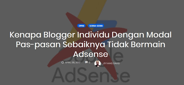Benarkah Blogger Individu Dengan Modal Pas-Pas-an Sebaiknya Tidak Bermain Adsense