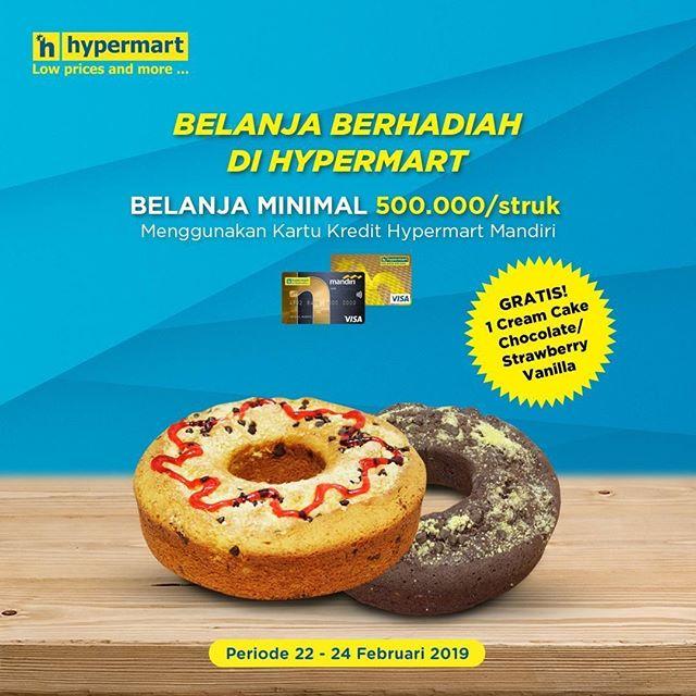 #Hypermart - #Promo Gratis Cream Cake Pakai Kartu Kredit Hypermart Mandiri (s.d 24 Feb 2019)