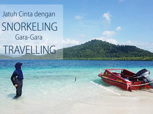 Jatuh Cinta dengan Snorkeling Gara-Gara Travelling Bareng Backpacker Sharecost Indonesia